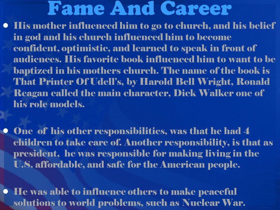 Fame And Career His mother influenced him to go to church, and his belief in god and his church influenced him to become confident, optimistic, and le