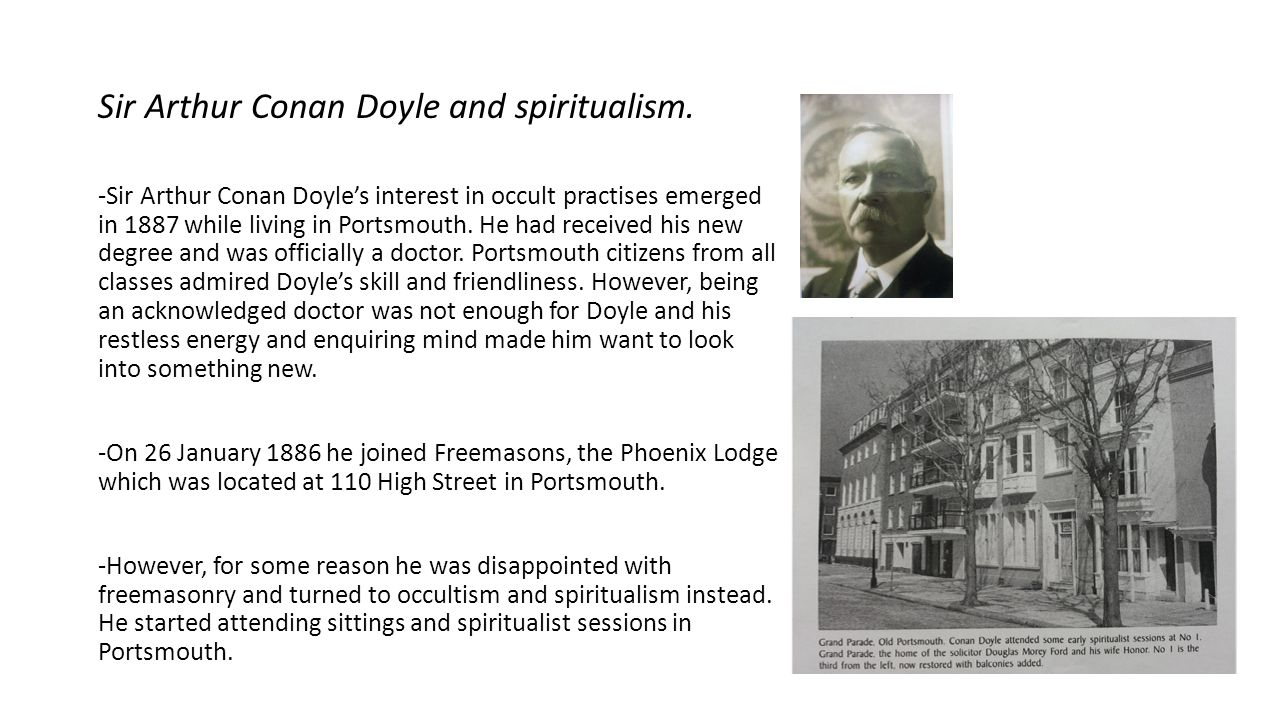 Sir Arthur Conan Doyle and spiritualism.