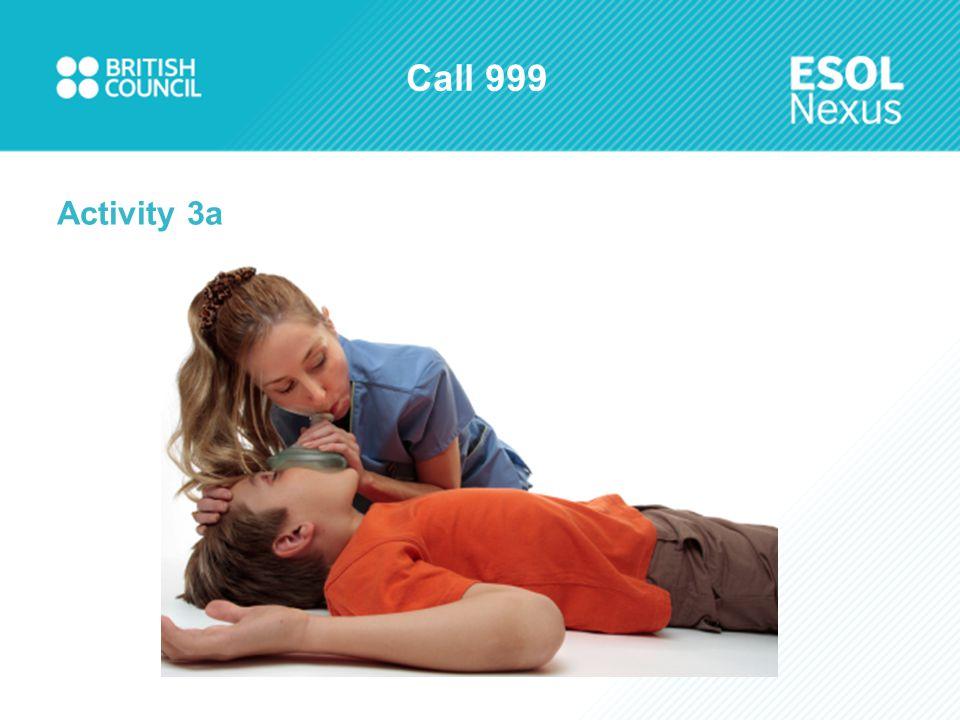 Call 999 Activity 3a