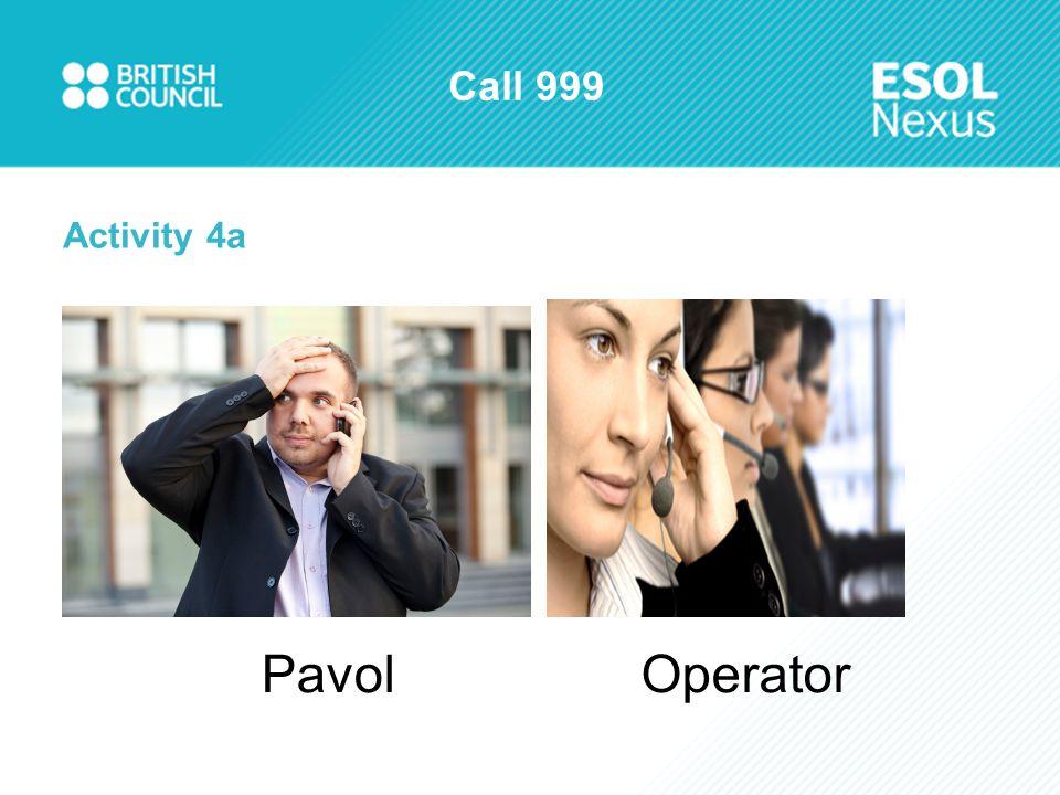 Call 999 Activity 4a PavolOperator