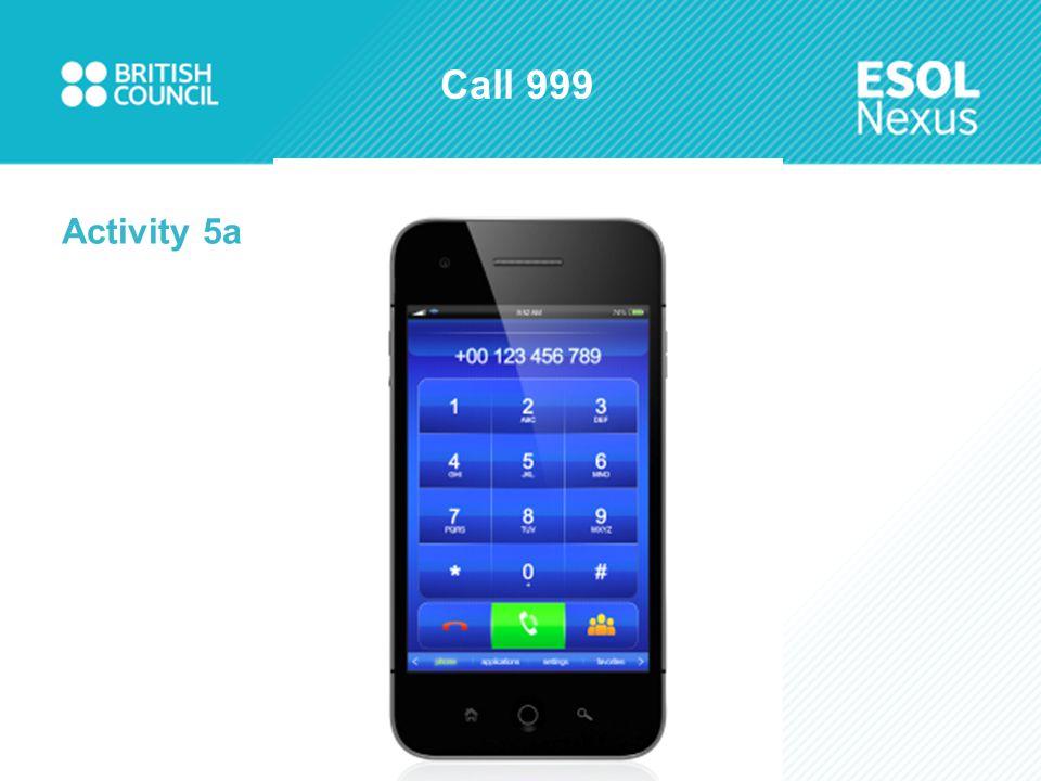 Call 999 Activity 5a