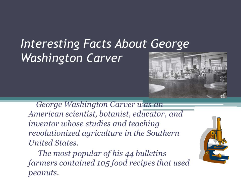 Achievements His fame was based on his research of crops to cotton, such as peanuts and sweet potatoes. He was elected a Fellow of the Royal Society o