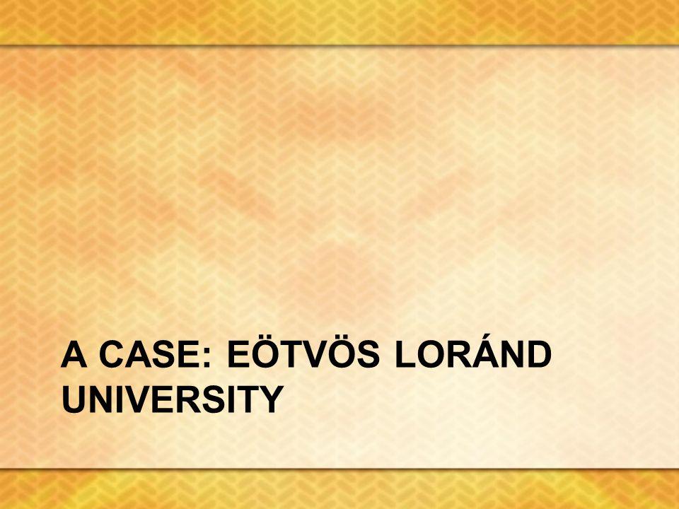 A CASE: EÖTVÖS LORÁND UNIVERSITY