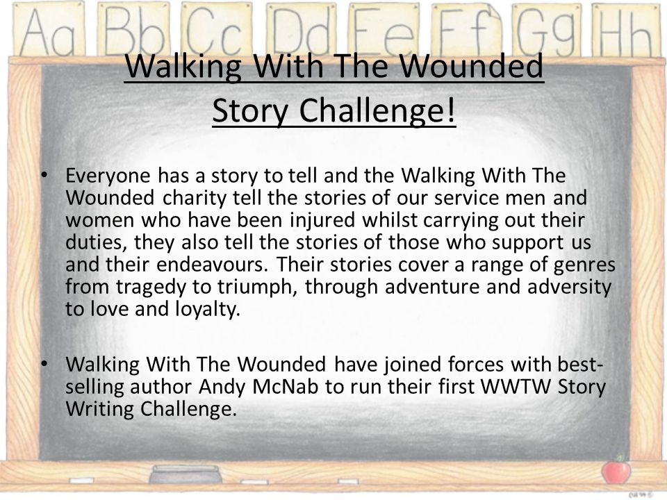 Walking With The Wounded Story Challenge.