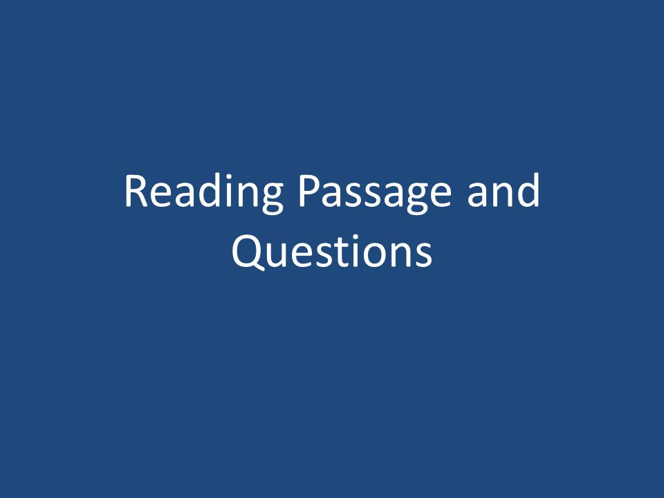 Reading Passage and Questions