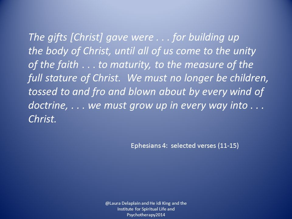 The gifts [Christ] gave were...