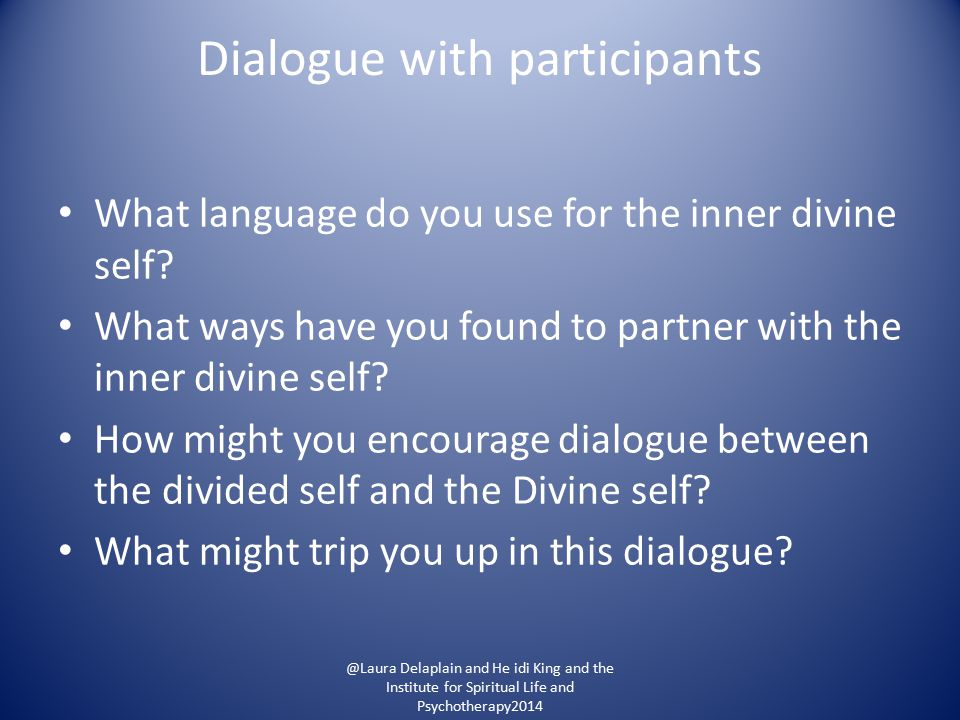 Dialogue with participants What language do you use for the inner divine self.