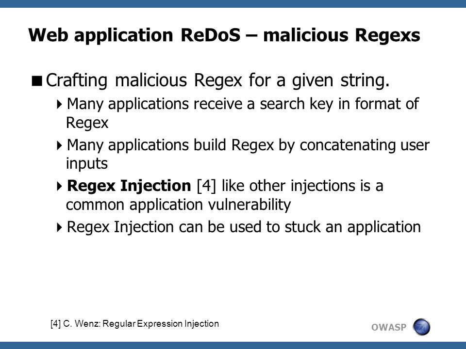 OWASP Web application ReDoS – malicious Regexs  Crafting malicious Regex for a given string.