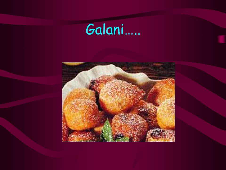 Galani…..