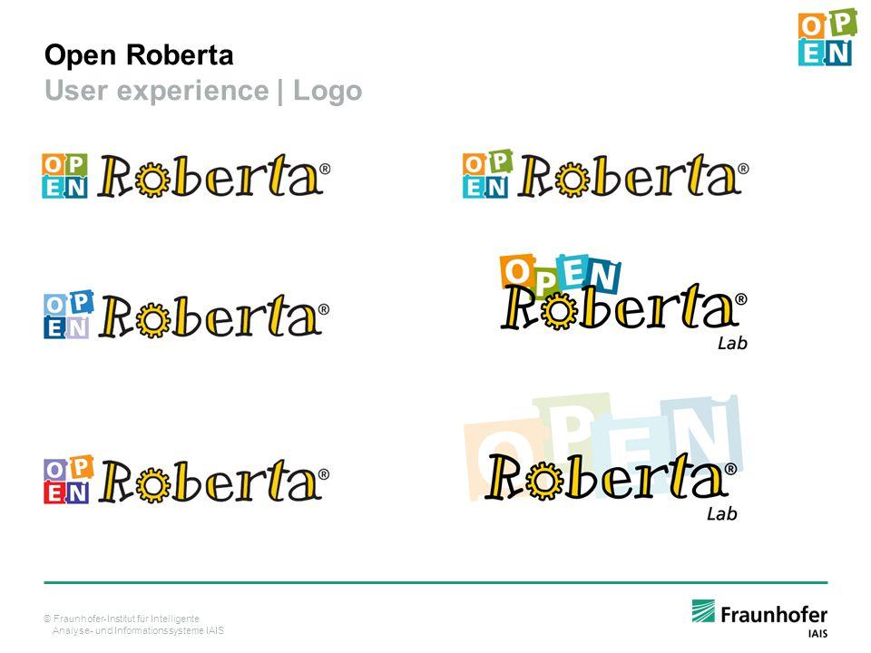 © Fraunhofer-Institut für Intelligente Analyse- und Informationssysteme IAIS Open Roberta User experience | Logo