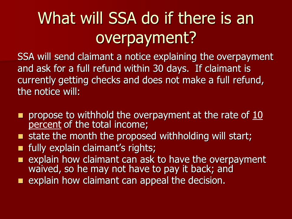 What will SSA do if there is an overpayment.