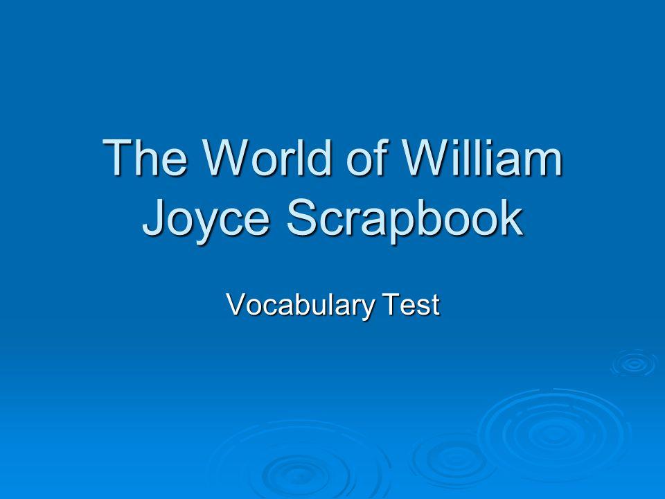 The World of William Joyce Scrapbook Vocabulary Test