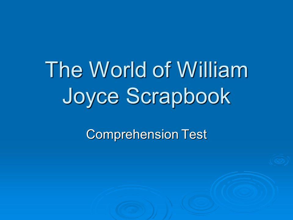 The World of William Joyce Scrapbook Comprehension Test