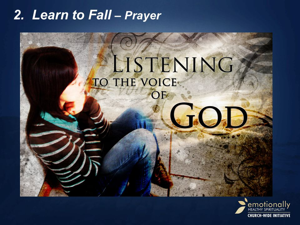 2.Learn to Fall – Prayer