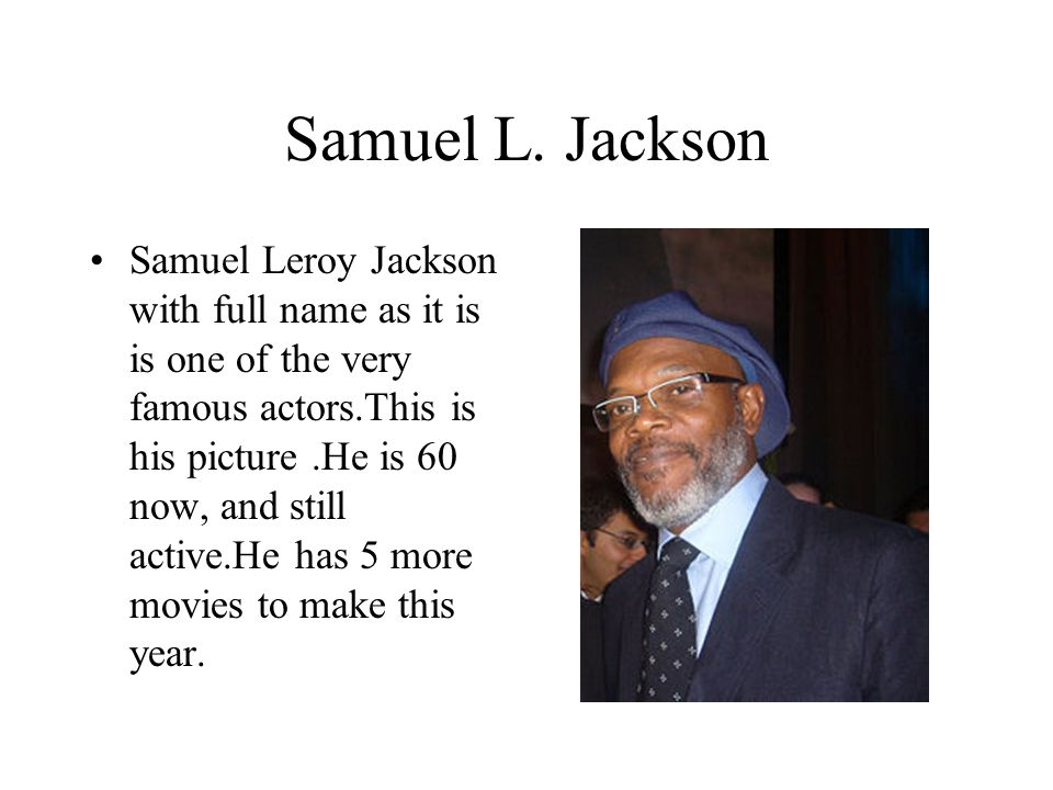 Early life Samuel L.
