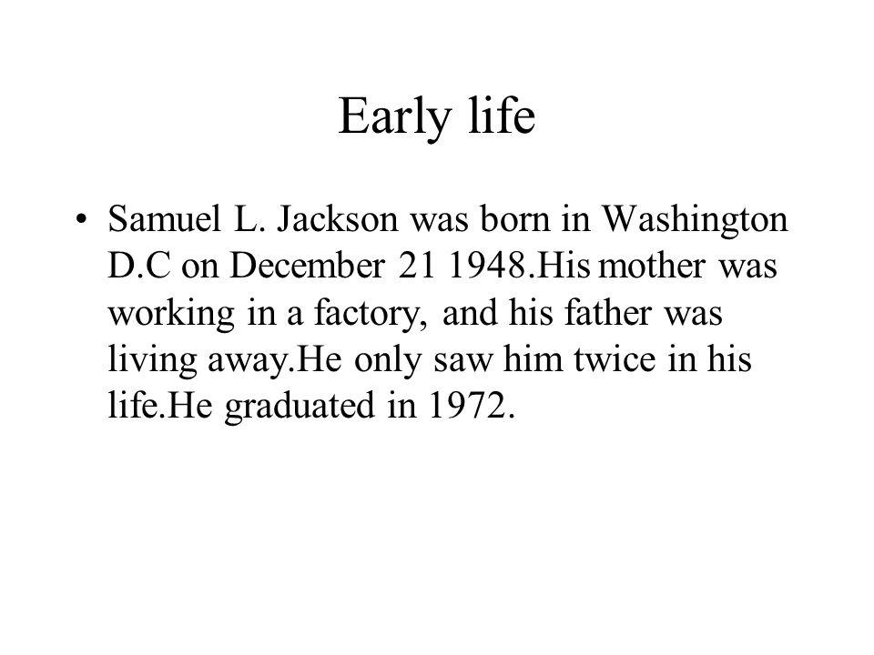 Early life Samuel L.