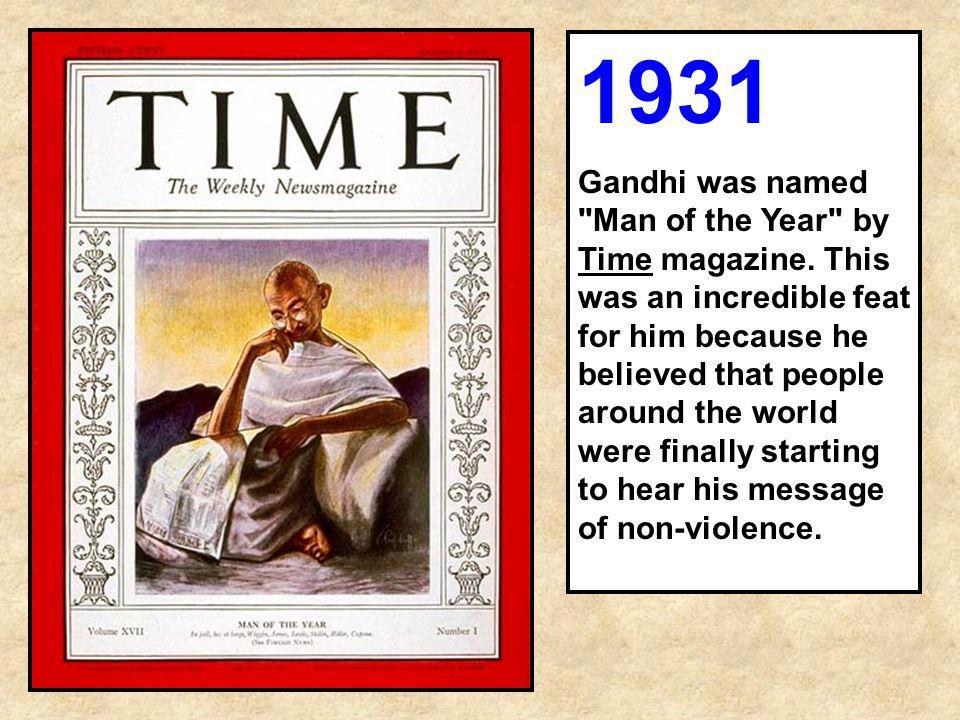 1931 Gandhi was named