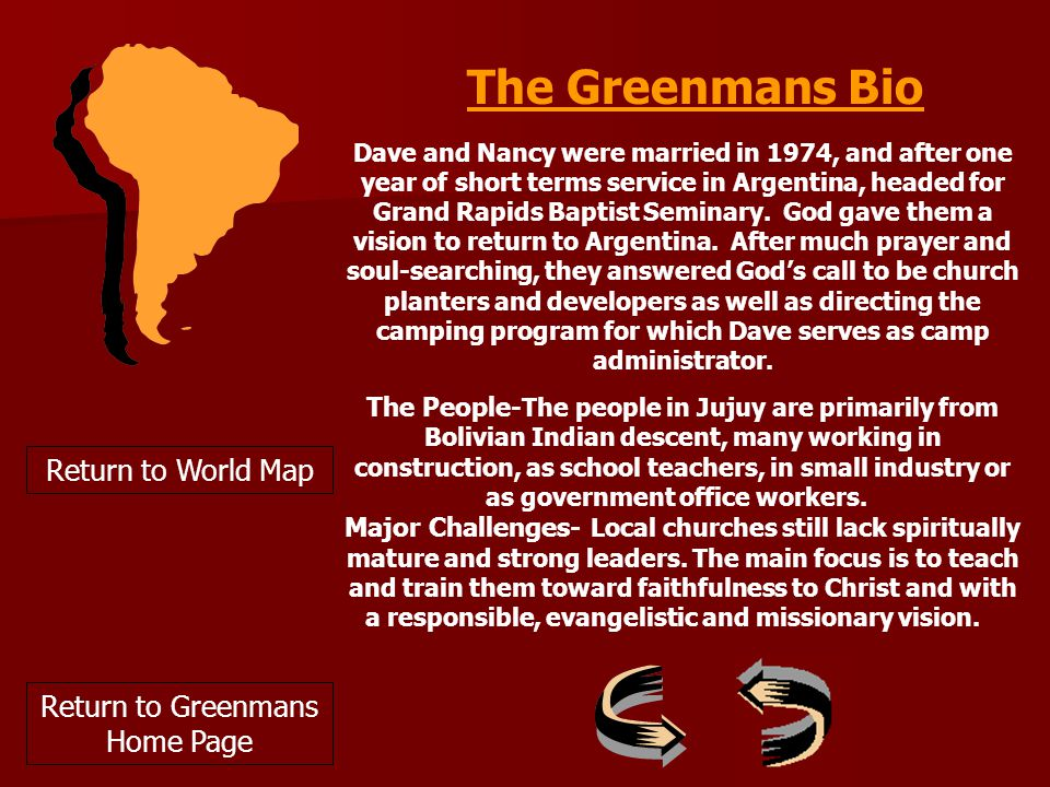 Return to World Map Dave and Nancy were married in 1974, and after one year of short terms service in Argentina, headed for Grand Rapids Baptist Seminary.