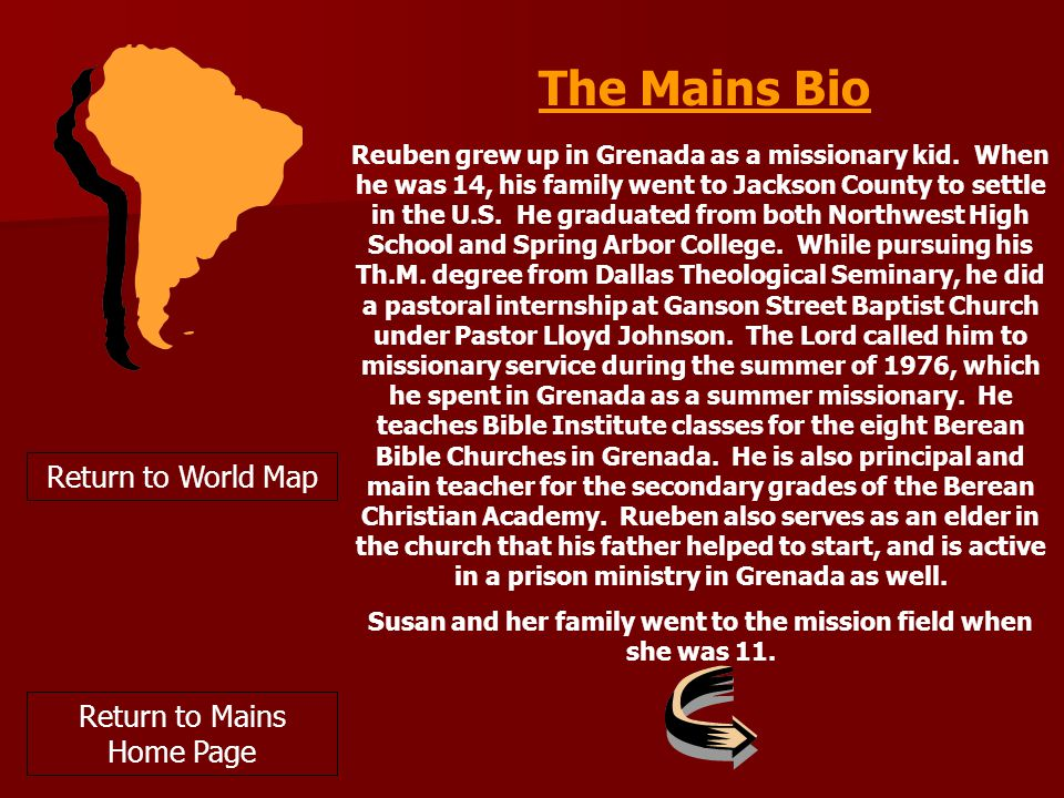 The Mains Bio Reuben grew up in Grenada as a missionary kid.