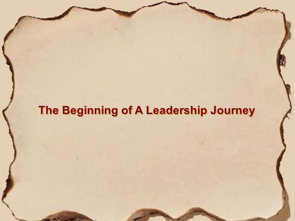 The Beginning of A Leadership Journey