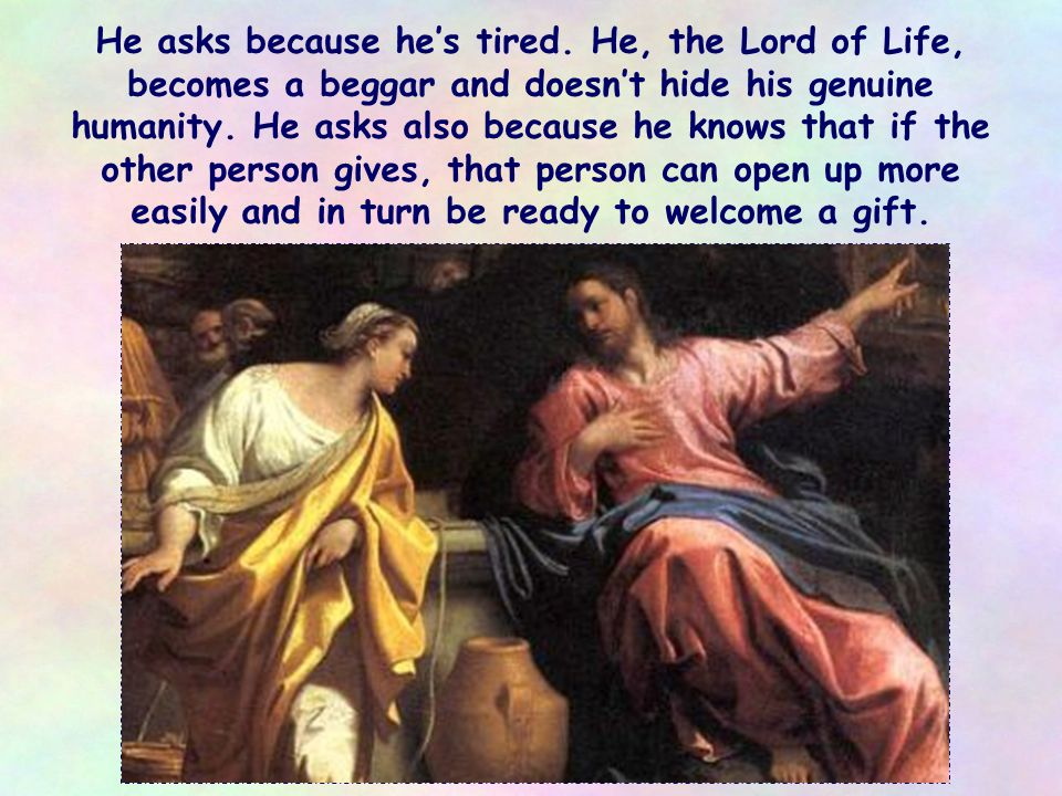 But Jesus does not force himself on others.