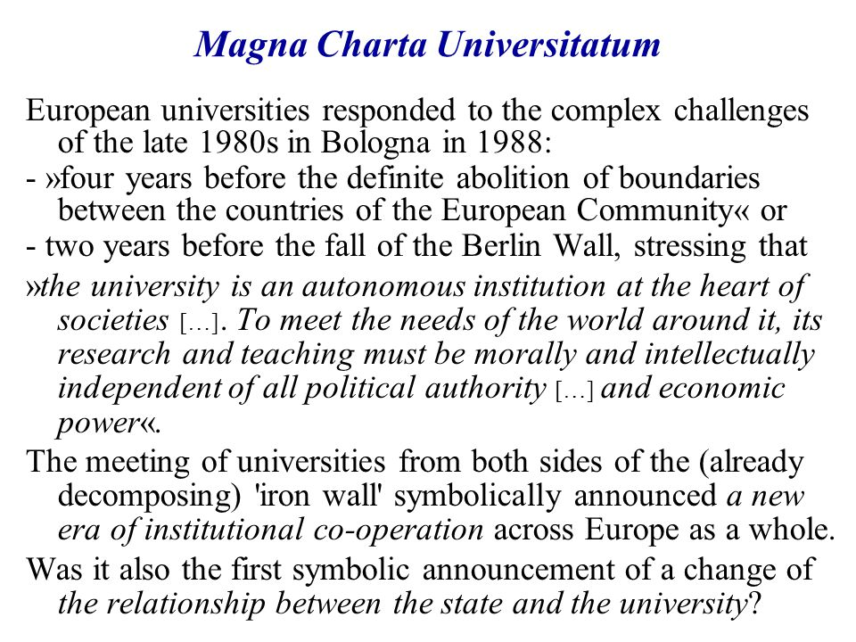 Political turnovers of the 1980s/1990s Political turnovers in Central and East European countries mark a period of radical changes also for universities.