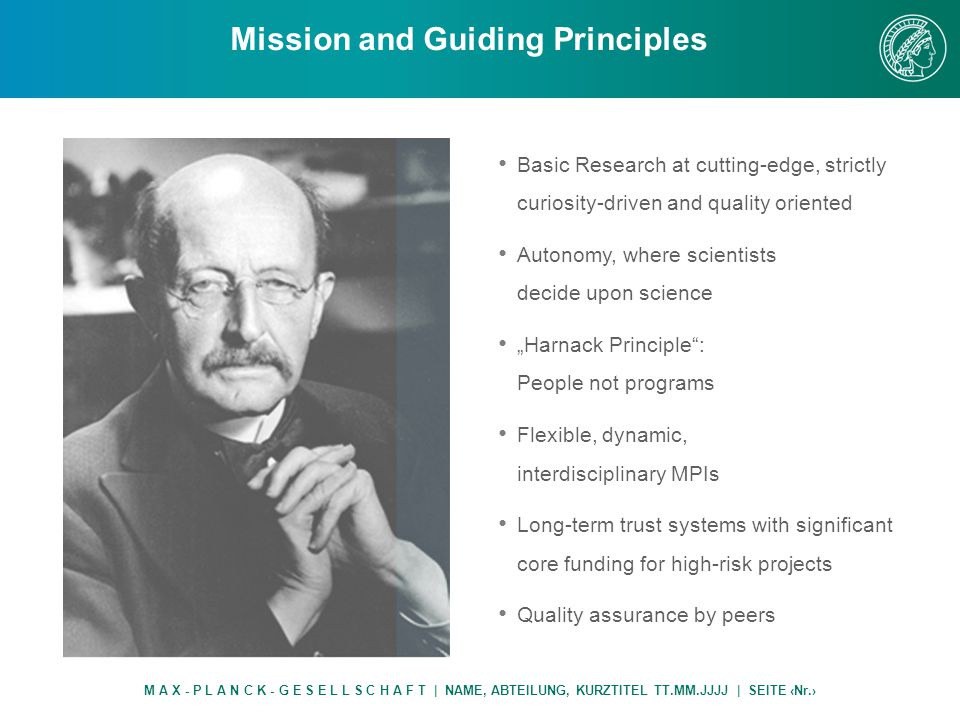 """Mission and Guiding Principles M A X - P L A N C K - G E S E L L S C H A F T 