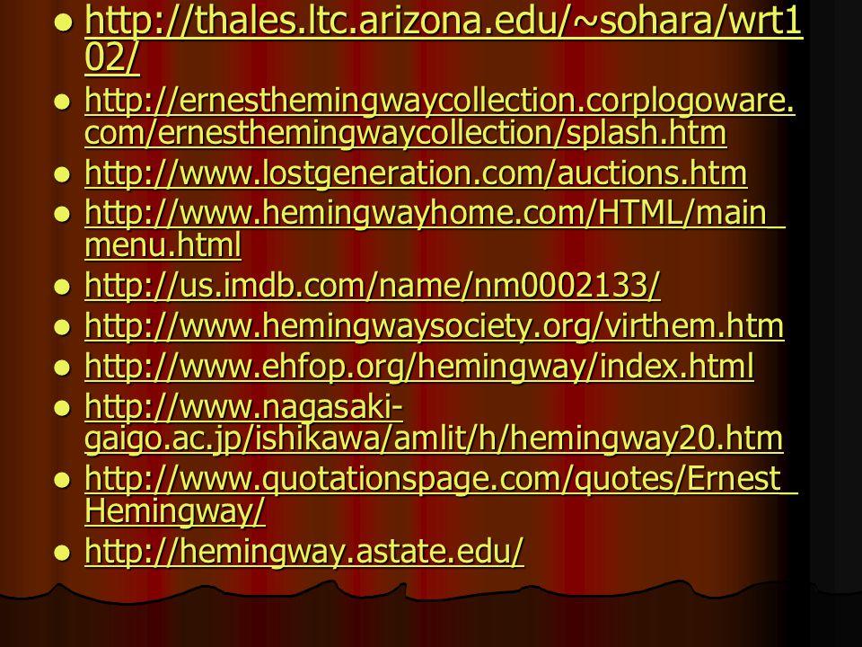 http://thales.ltc.arizona.edu/~sohara/wrt1 02/ http://thales.ltc.arizona.edu/~sohara/wrt1 02/ http://thales.ltc.arizona.edu/~sohara/wrt1 02/ http://th