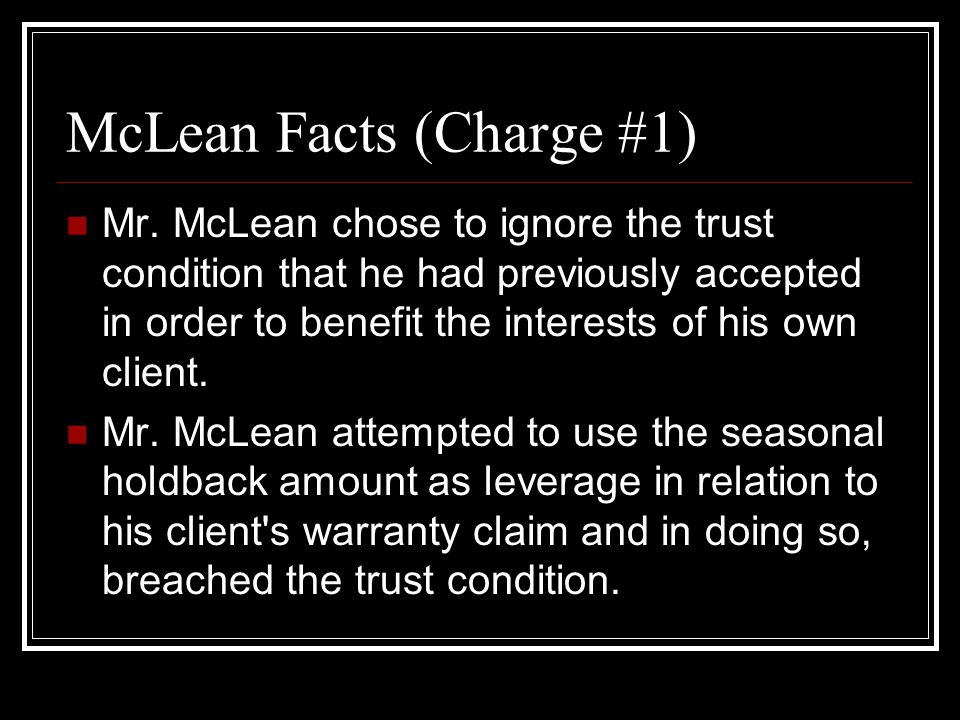 McLean Facts (Charge #1) Mr.
