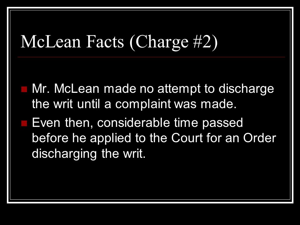 McLean Facts (Charge #2) Mr.