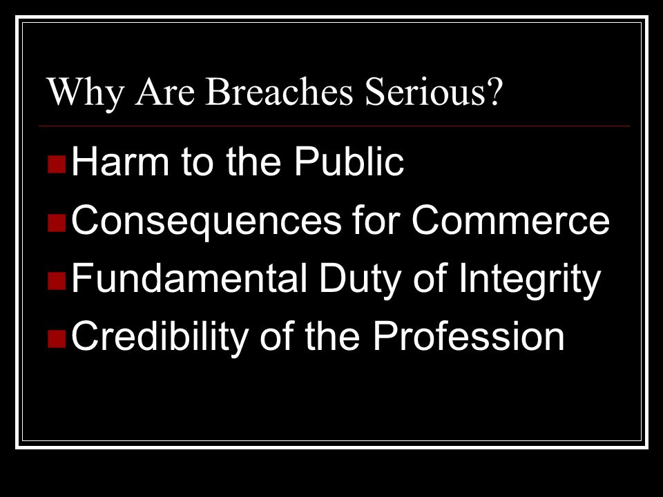 Why Are Breaches Serious.