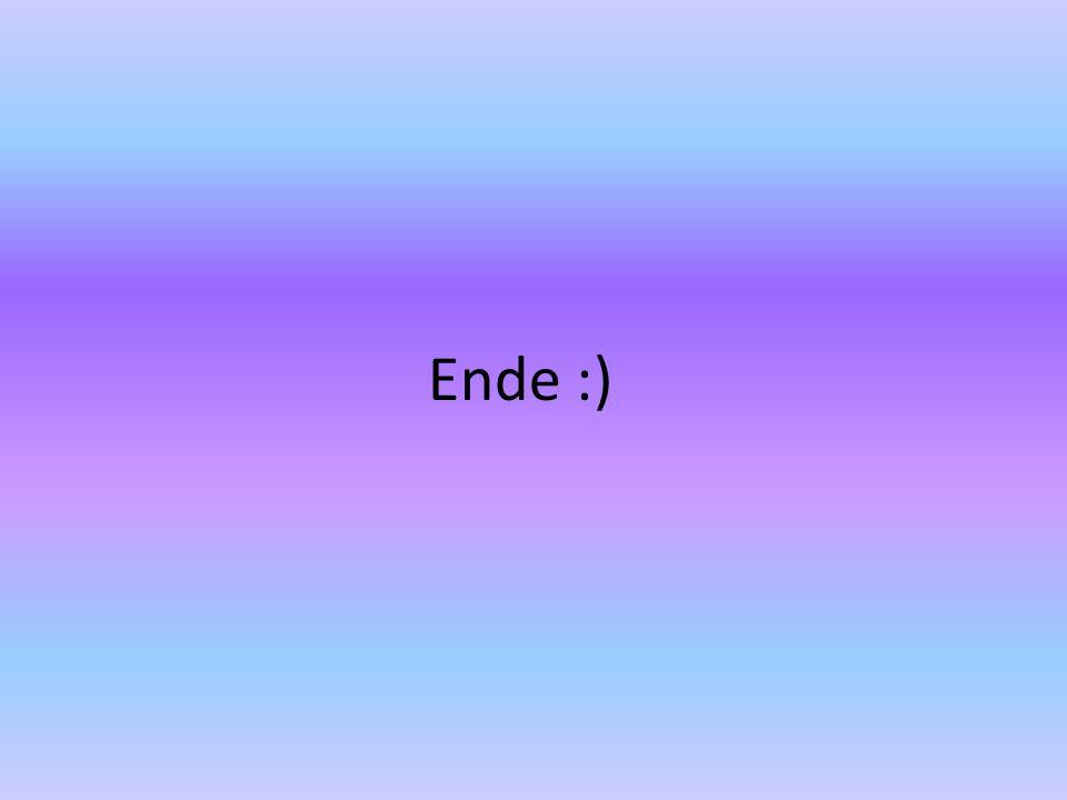 Ende :)
