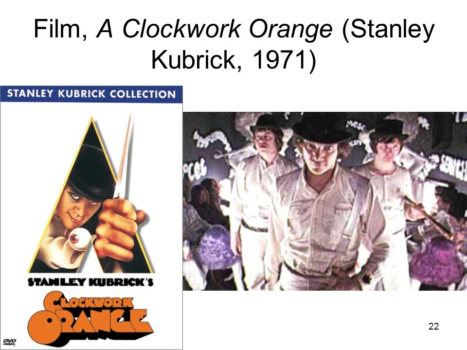22 Film, A Clockwork Orange (Stanley Kubrick, 1971)