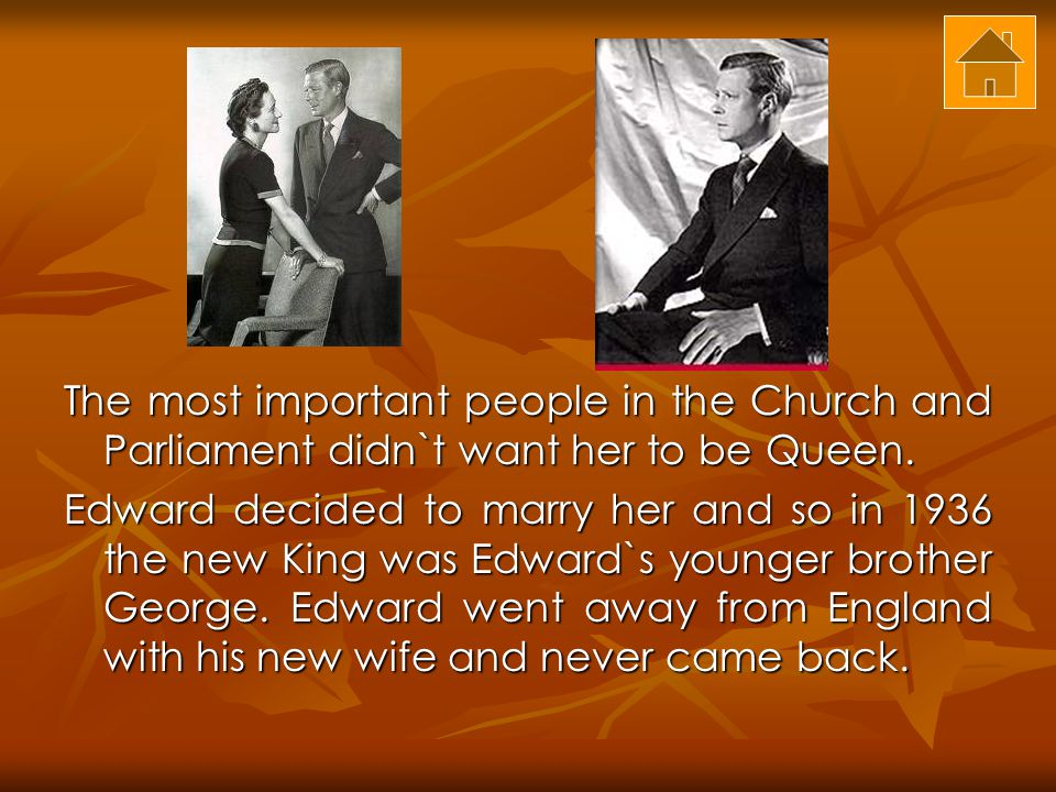 The most important people in the Church and Parliament didn`t want her to be Queen.