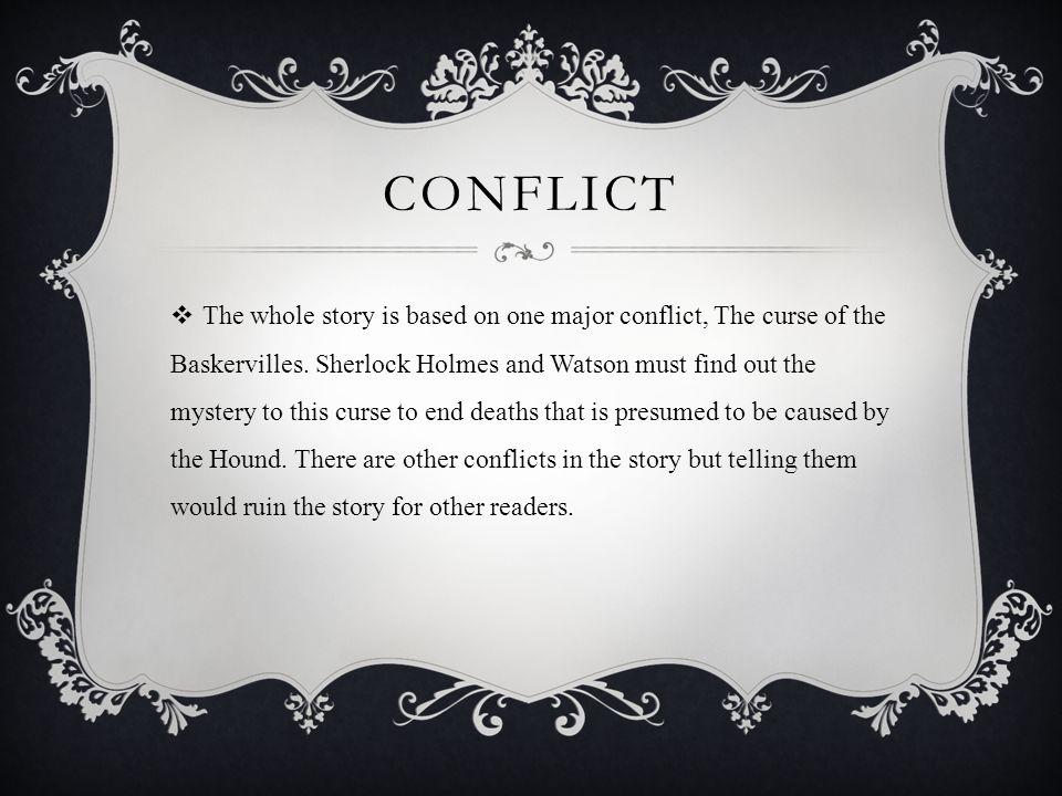 SHERLOCK HOLMES  The novel s protagonist.