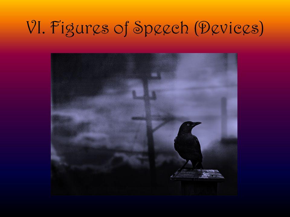 VI. Figures of Speech (Devices)