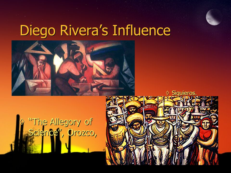 Diego's Influence ◊Diego Rivera died in 1957.