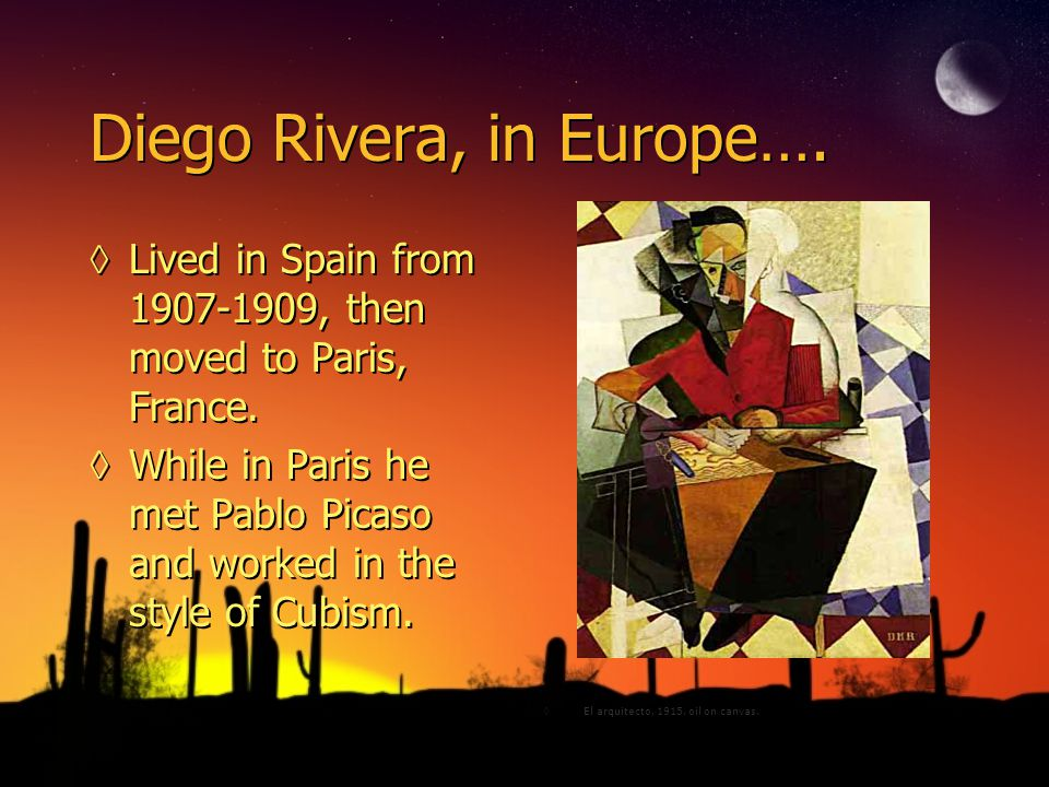 Diego Rivera, mid life…. ◊Graduated from high school at age 12.