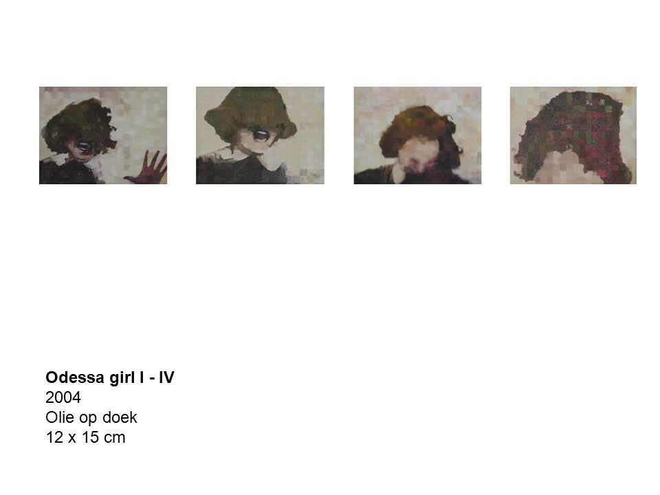 Odessa girl I - IV 2004 Olie op doek 12 x 15 cm