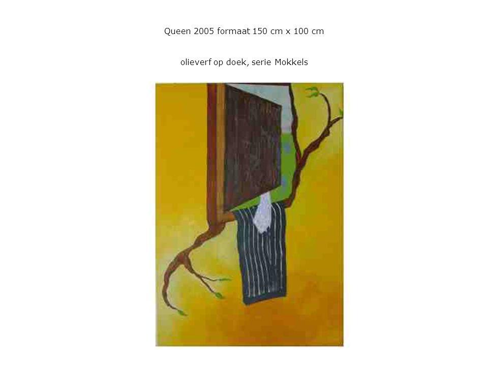 Queen 2005 formaat 150 cm x 100 cm olieverf op doek, serie Mokkels