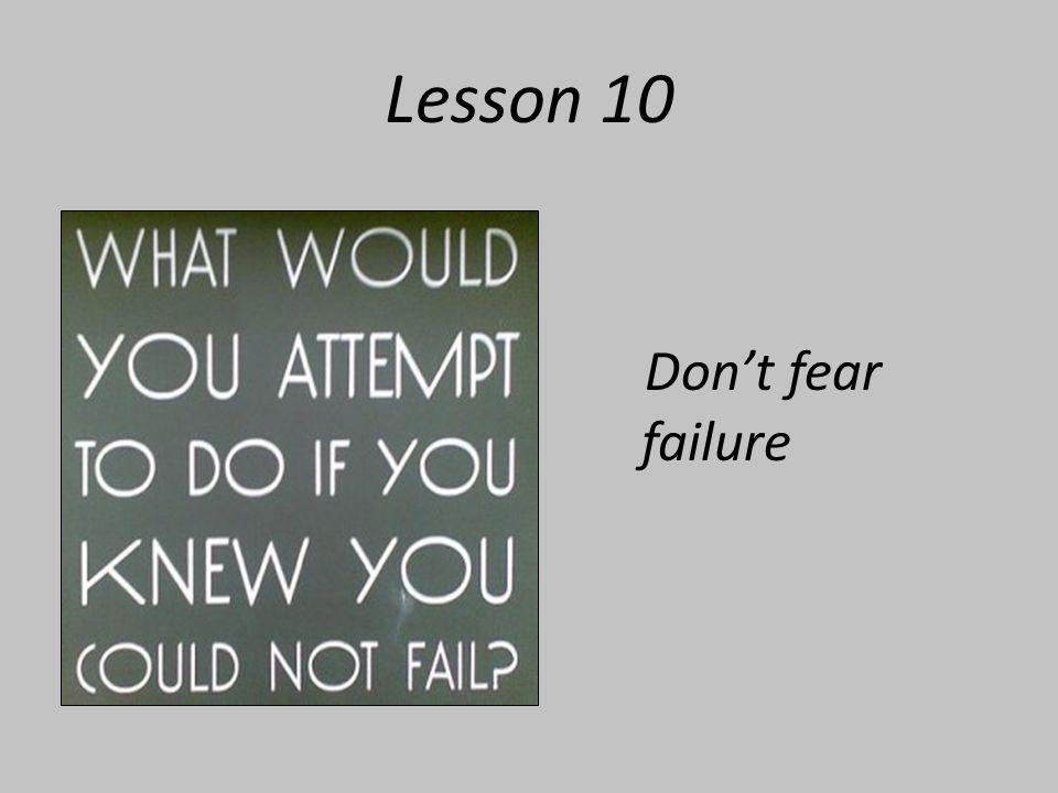 Lesson 10 Don't fear failure