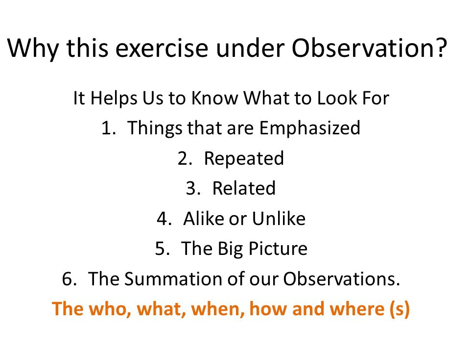 Why this exercise under Observation.