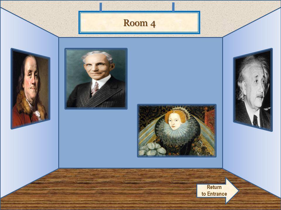 Room 4 Return to Entrance