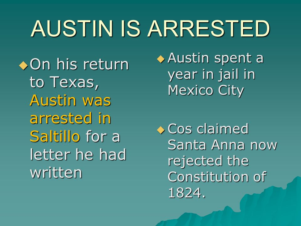 CONVENTIONS OF 1832, 1833  Austin traveled to Mexico City to meet with Santa Anna.  Santa Anna agreed to repeal the law restricting immigration from