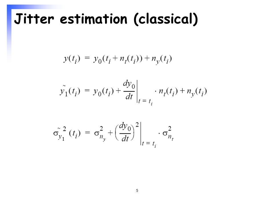5 Jitter estimation (classical)