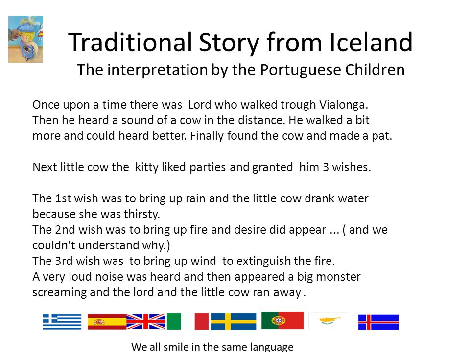 Búkolla – The original Icelandic Folk story Once upon a time there was a man who lived with his wife in a cottage.