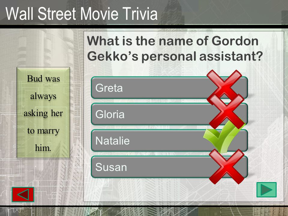 Wall Street Movie Trivia What did Bud give Gordon for his birthday.