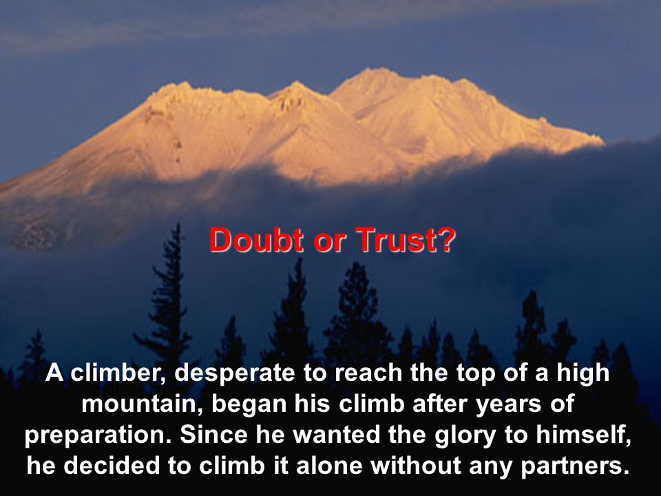 Doubt or Trust.