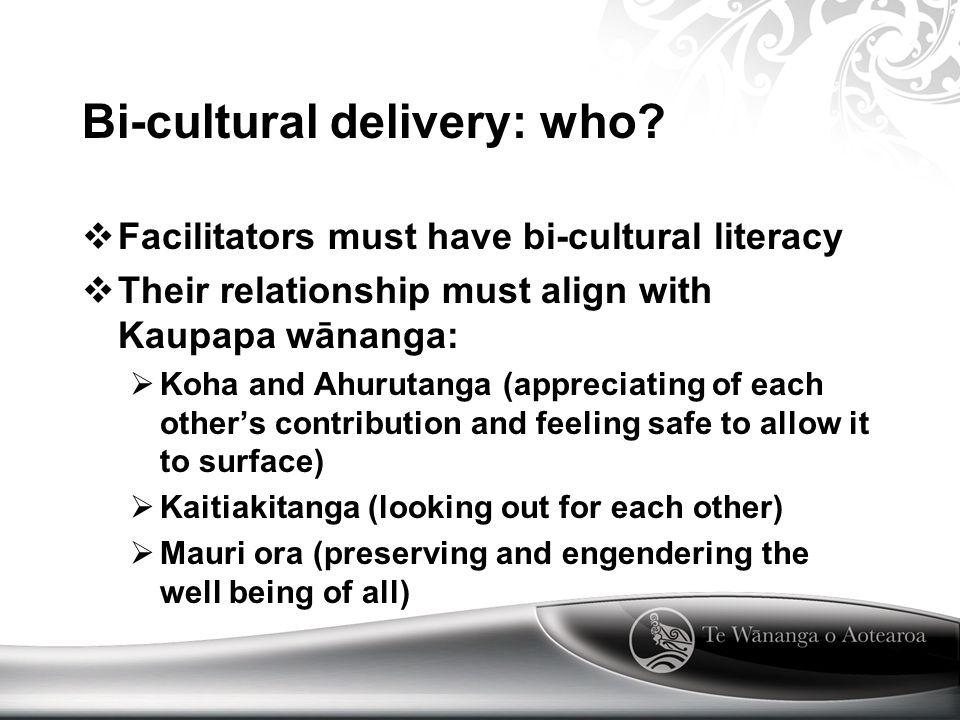 Bi-cultural delivery: who.
