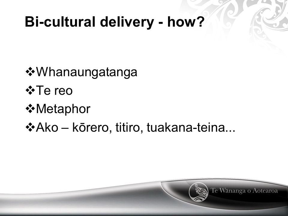 Bi-cultural delivery - how.